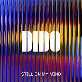 Still on My Mind de Dido