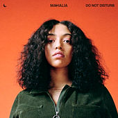 Do Not Disturb (Acoustic) von Mahalia