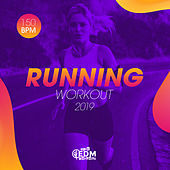 Running Workout 2019: 150 bpm - EP by Hard EDM Workout