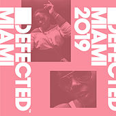 Defected Miami 2019 (DJ Mix) de Various Artists