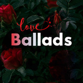 Love Ballads von Various Artists
