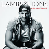 Lambs & Lions (Worldwide Deluxe) by Chase Rice