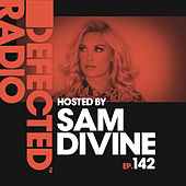 Defected Radio Episode 142 (hosted by Sam Divine) de Defected Radio