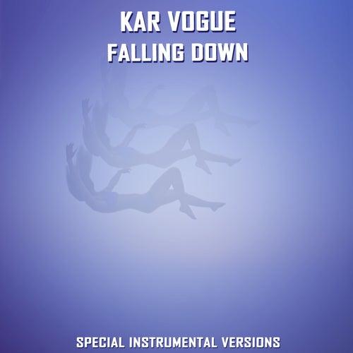 Falling down (Special Instrumental Versions) von Kar Vogue