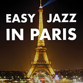 Easy Jazz In Paris by Francesco Digilio