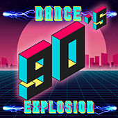 90s Dance Explosion by Various Artists