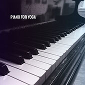 Piano For Yoga by Various Artists