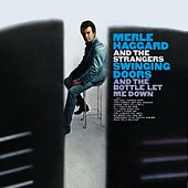 Swinging Doors (And The Bottle Let Me Down) de Merle Haggard And The Strangers