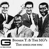 Ten songs for you von Booker T. & The MGs