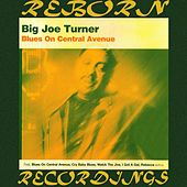 Blues on Central Avenue (HD Remastered) de Big Joe Turner