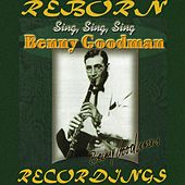 Sing, Sing, Sing (HD Remastered) von Benny Goodman