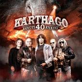 Együtt 40 éve!!! by Karthago