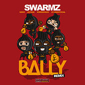 Bally (Remix) di Swarmz