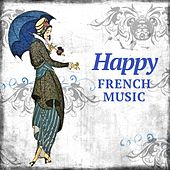 Happy French Music de Various Artists