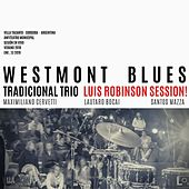 Luis Robinson Session by Westmont Blues