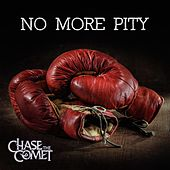 No More Pity by Chase the Comet
