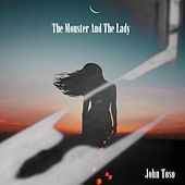 The Monster And The Lady de John Toso