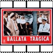 Ballata tragica (From