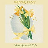 Easter Bells by Vince Guaraldi