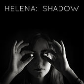 Shadow by Helena