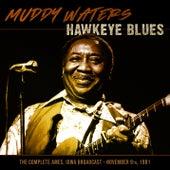 Hawkeye Blues by Muddy Waters