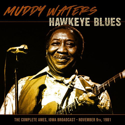 Hawkeye Blues von Muddy Waters