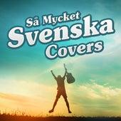 Så mycket svenska covers by Various Artists