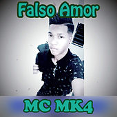 Falso Amor by MC Taxinha