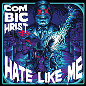 Hate Like Me de Combichrist