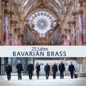 25 Jahre Bavarian Brass by Bavarian Brass