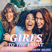 Girls To The Front Women's History Month Music de Various Artists