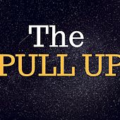 The Pull Up de King-J
