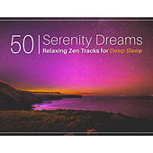 Serenity Dreams: 50 Relaxing Zen Tracks for Deep Sleep, Treatment of Insomnia, Healing Sounds for Trouble Sleeping, Ambient Music Therapy by Deep Sleep Music Academy