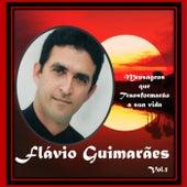 Mensagens Que Transformarão Sua Vida, Vol. 1 de Flávio Guimarães