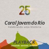 Celebrando uma História: 25 Anos (Playback) by Coral Jovem do Rio