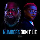 Numbers Don't Lie by The Art Dealer