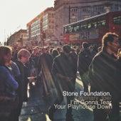 Ordinary Joe / I'm Gonna Tear Your Playhouse Down de Stone Foundation