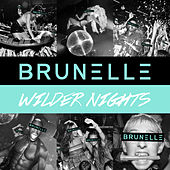 Wilder Nights von Brunelle
