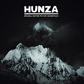 Hunza (Original Motion Picture Soundtrack) by Various Artists