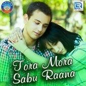 Tora Mora Sabu Raana de PK