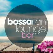 Bossarian Lounge Bar von Various Artists