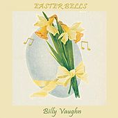 Easter Bells von Billy Vaughn