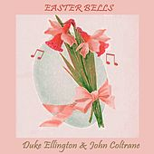 Easter Bells von Duke Ellington