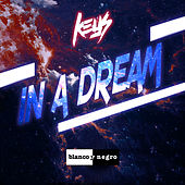 In a Dream by The Keys