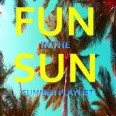 Fun In The Sun Summer Playlist de Various Artists