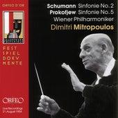 Schumann: Symphony No. 2 - Prokofiev: Symphony No. 5 (Live) by Vienna Philharmonic