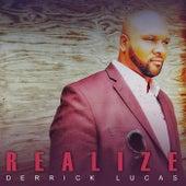 Realize de Derrick Lucas