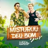 Misturou Deu Bom (Ao Vivo) de Lucca e Mateus
