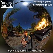 Listening to Plants by Michael Garfield