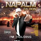 I'm Holding von Napalm Da Don